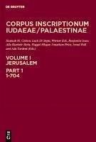 Corpus Inscriptionum Iudaeae/Palaestinae. Jerusalem, Part 1: 1-704 (eBook, PDF)