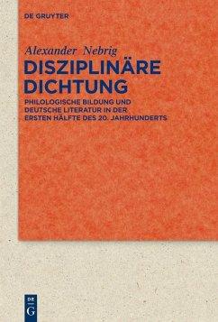 Disziplinäre Dichtung (eBook, PDF) - Nebrig, Alexander