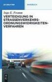 Verteidigung in Straßenverkehrs-Ordnungswidrigkeitenverfahren (eBook, PDF)