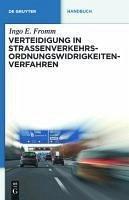 Verteidigung in Straßenverkehrs-Ordnungswidrigkeitenverfahren (eBook, PDF) - Fromm, Ingo E.