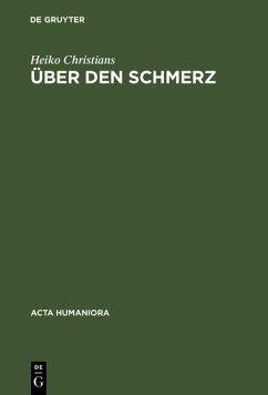 Über den Schmerz (eBook, PDF) - Christians, Heiko