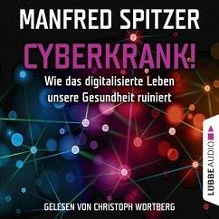 Cyberkrank! - Wie das digitalisierte Leben unserer Gesundheit ruiniert (MP3-Download) - Spitzer, Manfred