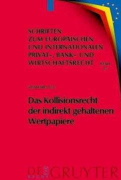 Das Kollisionsrecht der indirekt gehaltenen Wertpapiere (eBook, PDF) - Ege, Reinhard