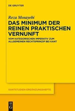 Das Minimum der reinen praktischen Vernunft (eBook, PDF) - Mosayebi, Reza