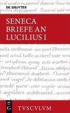 Seneca, Lucius Annaeus: Epistulae morales ad Lucilium / Briefe an Lucilius. Band I (eBook, PDF)