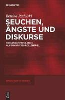 Seuchen, Ängste und Diskurse (eBook, PDF) - Radeiski, Bettina