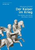 Der Kaiser im Krieg (eBook, PDF)