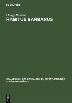 Habitus barbarus (eBook, PDF) - Rummel, Philipp