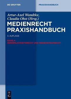 Medienrecht 4. Persönlichkeitsrecht und Medienstrafrecht (eBook, ePUB)