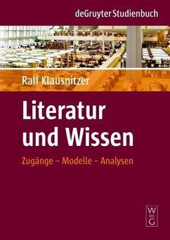 Literatur und Wissen (eBook, PDF) - Klausnitzer, Ralf