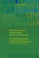 Stadtbürgertum und frühneuzeitliche Sprachstandardisierung (eBook, PDF) - Stichlmair, Tim