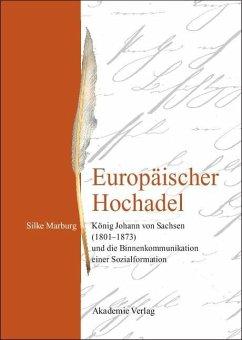 Europäischer Hochadel (eBook, PDF) - Marburg, Silke