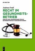 Recht im Gesundheitsbetrieb (eBook, PDF)