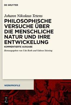 Philosophische Versuche über die menschliche Natur und ihre Entwickelung (eBook, ePUB) - Tetens, Johann Nikolaus