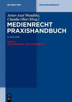 Medienrecht 3. Wettbewerbs- und Werberecht (eBook, ePUB)