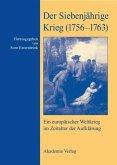 Der Siebenjährige Krieg (1756-1763) (eBook, PDF)