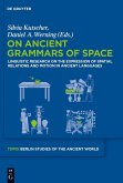 On Ancient Grammars of Space (eBook, PDF)