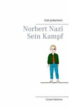 Gott präsentiert Norbert Nazi