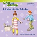 Leon und Jelena - Schuhe für die Schuhe