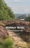 Natur- und Kulturführer Wahner Heide