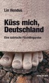 Küss mich, Deutschland