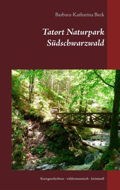 Tatort Naturpark Südschwarzwald