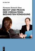Recht und Praxis der verhaltensbedingten Kündigung (eBook, PDF)