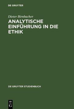 Analytische Einführung in die Ethik (eBook, PDF) - Birnbacher, Dieter