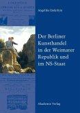 Der Berliner Kunsthandel in der Weimarer Republik und im NS-Staat (eBook, PDF)