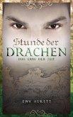 Das Erbe der Zeit / Stunde der Drachen Bd.3 (eBook, ePUB)