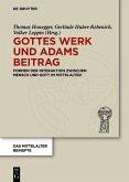 Gottes Werk und Adams Beitrag (eBook, ePUB)