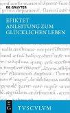 Anleitung zum glücklichen Leben / Encheiridion (eBook, PDF)