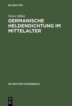 Germanische Heldendichtung im Mittelalter (eBook, PDF) - Millet, Victor