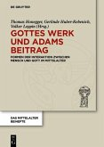 Gottes Werk und Adams Beitrag (eBook, PDF)