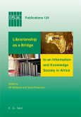 Librarianship as a Bridge to an Information and Knowledge Society in Africa (eBook, PDF)