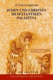 Juden und Christen im spätantiken Palästina (eBook, PDF)