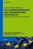 Vollharmonisierung und Europäisches Privatrecht (eBook, PDF)