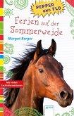 Ferien auf der Sommerweide / Pepper und Flo Bd.2 (Mängelexemplar)
