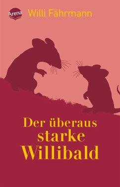Der überaus starke Willibald (Mängelexemplar) - Fährmann, Willi