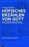 Höfisches Erzählen von Gott (eBook, PDF)