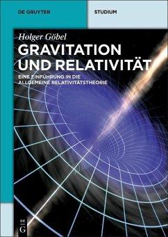 Gravitation und Relativität (eBook, PDF) - Göbel, Holger
