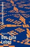 Das gute Leben (eBook, PDF)