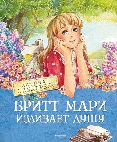 Britt-Mari lättar sitt hjärta (eBook, ePUB) - Lindgren, Astrid