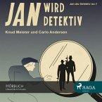 Jan als Detektiv, Folge 1: Jan wird Detektiv (Ungekürzte Lesung) (MP3-Download)
