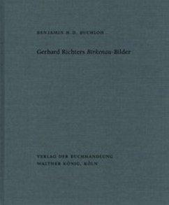 Gerhard Richter's Birkenau-Bilder - Richter, Gerhard
