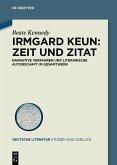 Irmgard Keun - Zeit und Zitat (eBook, ePUB)