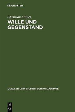 Wille und Gegenstand (eBook, PDF) - Müller, Christian