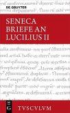 Seneca, Lucius Annaeus: Epistulae morales ad Lucilium / Briefe an Lucilius. Band II (eBook, PDF)