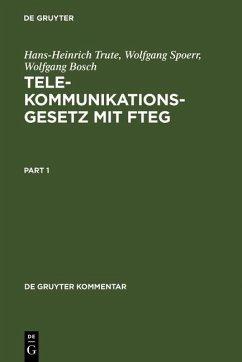 Telekommunikationsgesetz mit FTEG (eBook, PDF) - Trute, Hans-Heinrich; Spoerr, Wolfgang; Bosch, Wolfgang