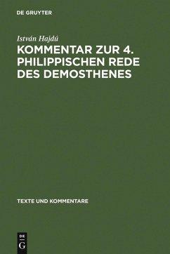 Kommentar zur 4. Philippischen Rede des Demosthenes (eBook, PDF) - Hajdú, István